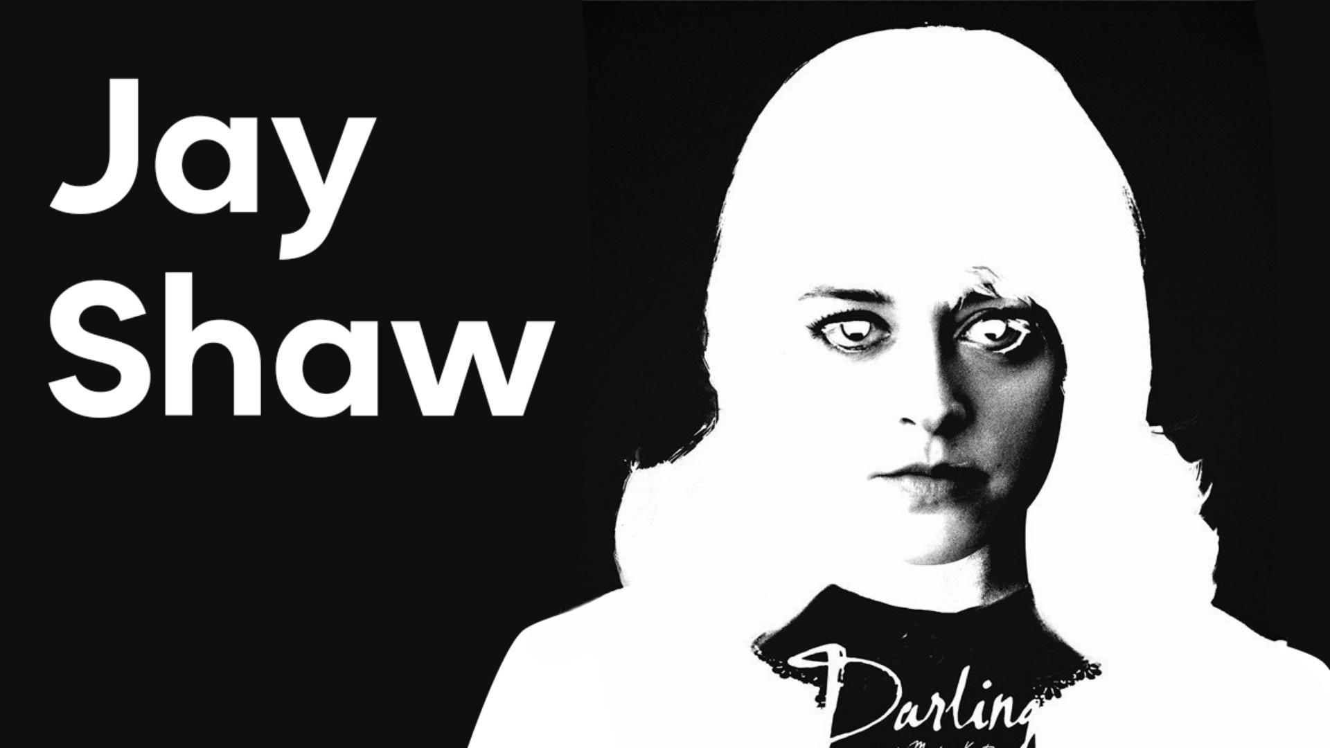 Jay Shaw: смотрит в душу и не только